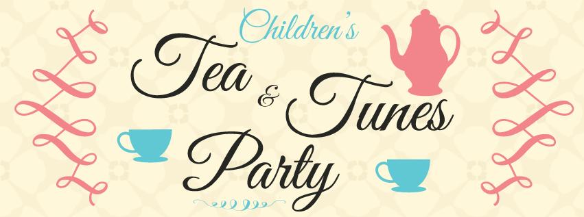 Children's Tea & Tunes Party