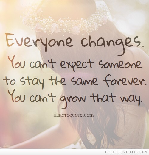 Everyone Changes