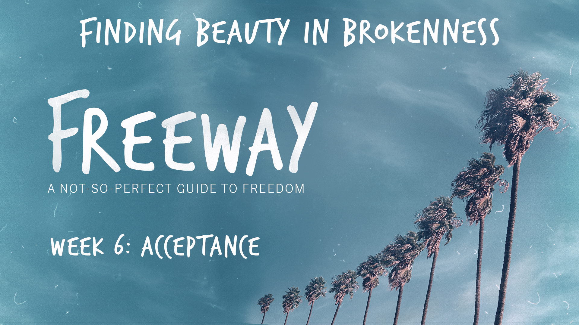 Acceptance - Finding Beauty in the Broken