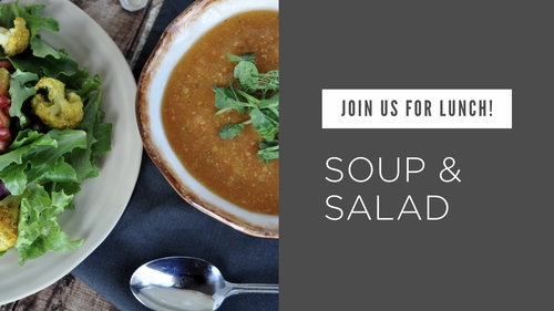Soup & Salad Fellowship Lunch
