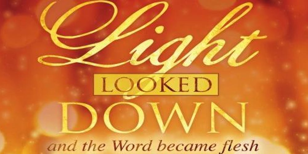 Light Looked Down - A Christmas Cantata