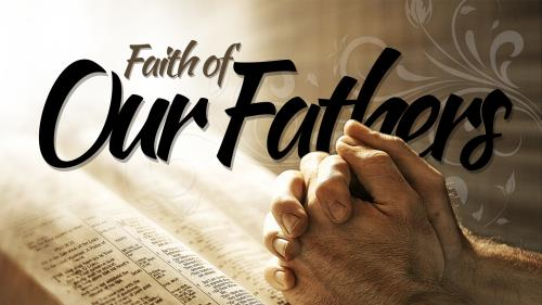 Foundation of Fathers, Part 2